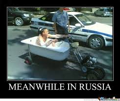 Meanwhile In Russia Memes. Best Collection of Funny Meanwhile In ... via Relatably.com