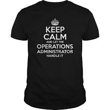 operations administrator administrators shirt operations administrator