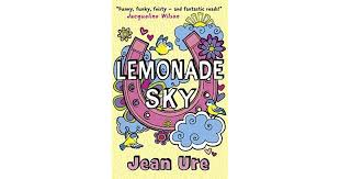 <b>Lemonade Sky</b> by <b>Jean Ure</b>