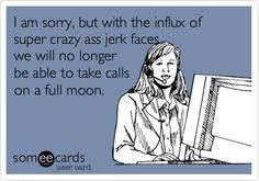 FULL MOON CRAZY on Pinterest | Full Moon, Psych and Nurses via Relatably.com