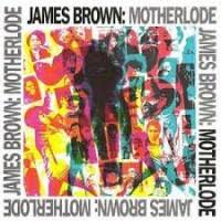 <b>James Brown</b> - <b>Motherlode</b> / UMC from Piccadilly Records
