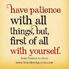 Having Patience Quotes. QuotesGram via Relatably.com