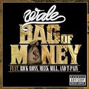Bag of Money album by Wale