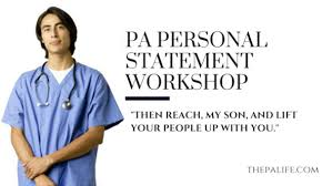 pa personal statement workshop  essay    the physician assistant lifephysician assistant personal statement workshop essay   pa