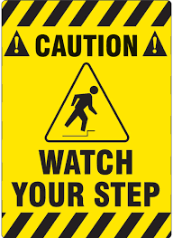 Image result for Sign saying WATCH OUT!