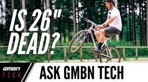 "Are 26"" <b>Mountain Bikes Dead</b>?   Ask GMBN Tech Ep. 87 - YouTube"