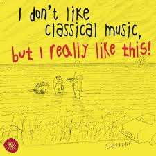 <b>Various Artists</b> – I don't like <b>classical</b> music, but I really like this! on ...