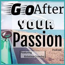 Go After Your Passion!