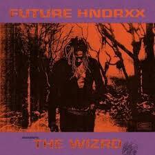 Future - <b>Future Hndrxx Presents</b>: The Wizrd - LPx2 – Rough Trade