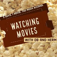 Watching Movies Pod with DB and Herm