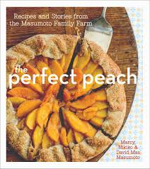 honoring the masumotos a peach essay and recipe caam home masu perfect peach