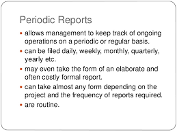 Periodic Reports     allows management     SlideShare