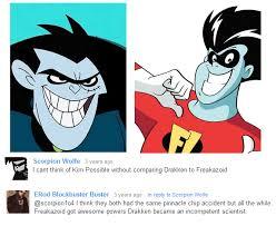 Drakken Is Freakazoid | Kim Possible | Know Your Meme via Relatably.com