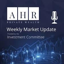 AHR Weekly Market Update Podcast