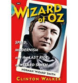 ... and the Last Ride of Wizard Smith (Paperback) By (author) Clinton Walker - 9781862549500