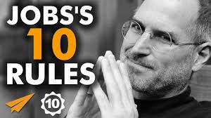 steve jobs s top 10 rules for success