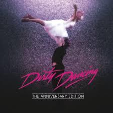 <b>Dirty Dancing</b>: Anniversary Edition. Слушать онлайн на МТС Music