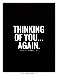 Thinking About You Quotes | Thinking About You Sayings | Thinking ...