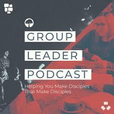 Group Leader Podcast