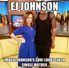 EJ Johnson (magic johnson's son) looks like a single mother - E J ... via Relatably.com
