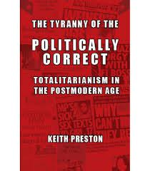 robert stark interviews keith preston about the tyranny of the robert stark interviews keith preston about the tyranny of the politically correct