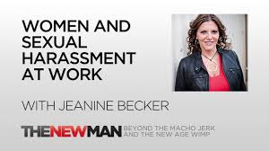 women and sexual harassment at work jeanine becker the new man women and sexual harassment at work jeanine becker the new man podcast tripp lanier
