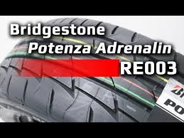 <b>Bridgestone Potenza Adrenalin RE003</b> /// обзор - YouTube