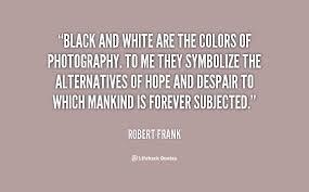 Color Black And White Quotes. QuotesGram via Relatably.com