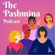 The Pashmina Podcast