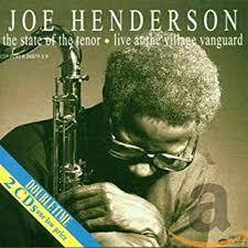 <b>Joe Henderson</b>, Ron Carter, Al Foster - State of the Tenor - Amazon ...