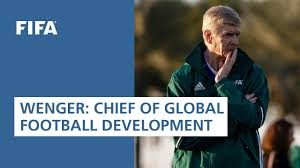 FIFA announces Arsène Wenger as Chief of <b>Global Football</b> ...