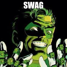 green lantern swag memes   quickmeme via Relatably.com