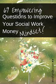69 empowering questions to improve your social work money mindset