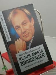 <b>...</b> Brandauer : Schauspieler und Regisseur / Heiko R. Blum/<b>Sigrid Schmitt</b>. - B00025041
