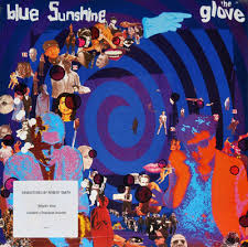 The <b>Glove</b> – <b>Blue Sunshine</b> (LP, Album, RE, RM, 180) – SiopaCeoil ...