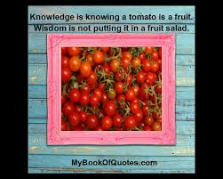 Image result for knowing a tomato is a fruit is knowledge