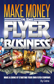 cheap make your own flyer make your own flyer deals on line make money in the flyer business make a living by starting your own flyer company