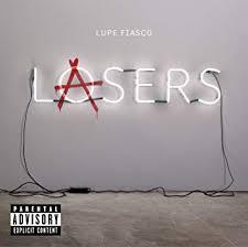 <b>Lasers</b> by <b>Lupe Fiasco</b>: Amazon.co.uk: Music