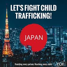 ZOE Japan - Let's stop child trafficking!