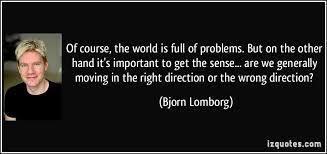 Bjorn Lomborg Quotes. QuotesGram