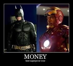 Money-is-the-Greatest-Superpower.jpeg via Relatably.com