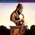 The Man Who Cried Fire album by Rahsaan Roland Kirk