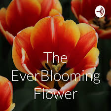 The EverBlooming Flower
