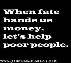 Quotes About Helping The Poor. QuotesGram via Relatably.com