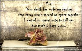 I Miss You Messages for Mom after Death: Quotes to Remember a ...