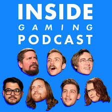 Inside Gaming Podcast