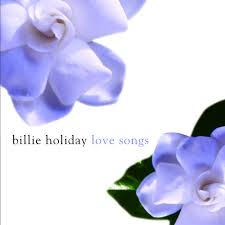 <b>Billie Holiday</b> Love <b>Songs</b> by <b>Billie Holiday</b> on Spotify