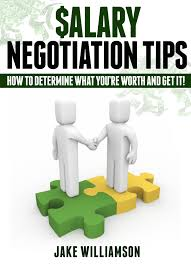 cheap salary negotiation salary negotiation deals on line at get quotations middot salary negotiation tips how to determine what you re worth and get