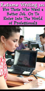 ideas about Resume Writing on Pinterest   Resume Writing     Pinterest Resume Writing      For Those Who Want to Get a Better Job and For Who