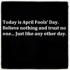 April Fools Day Quotes | Quotes about April Fools Day | Sayings ... via Relatably.com